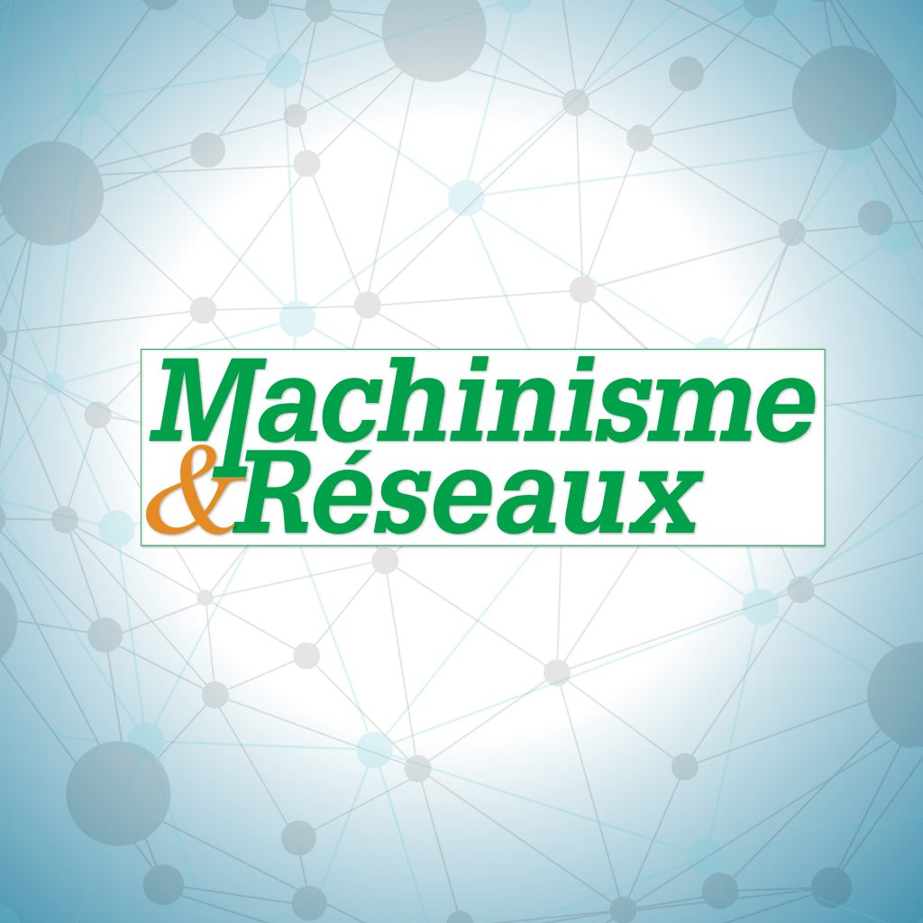 Machinisme & Réseaux